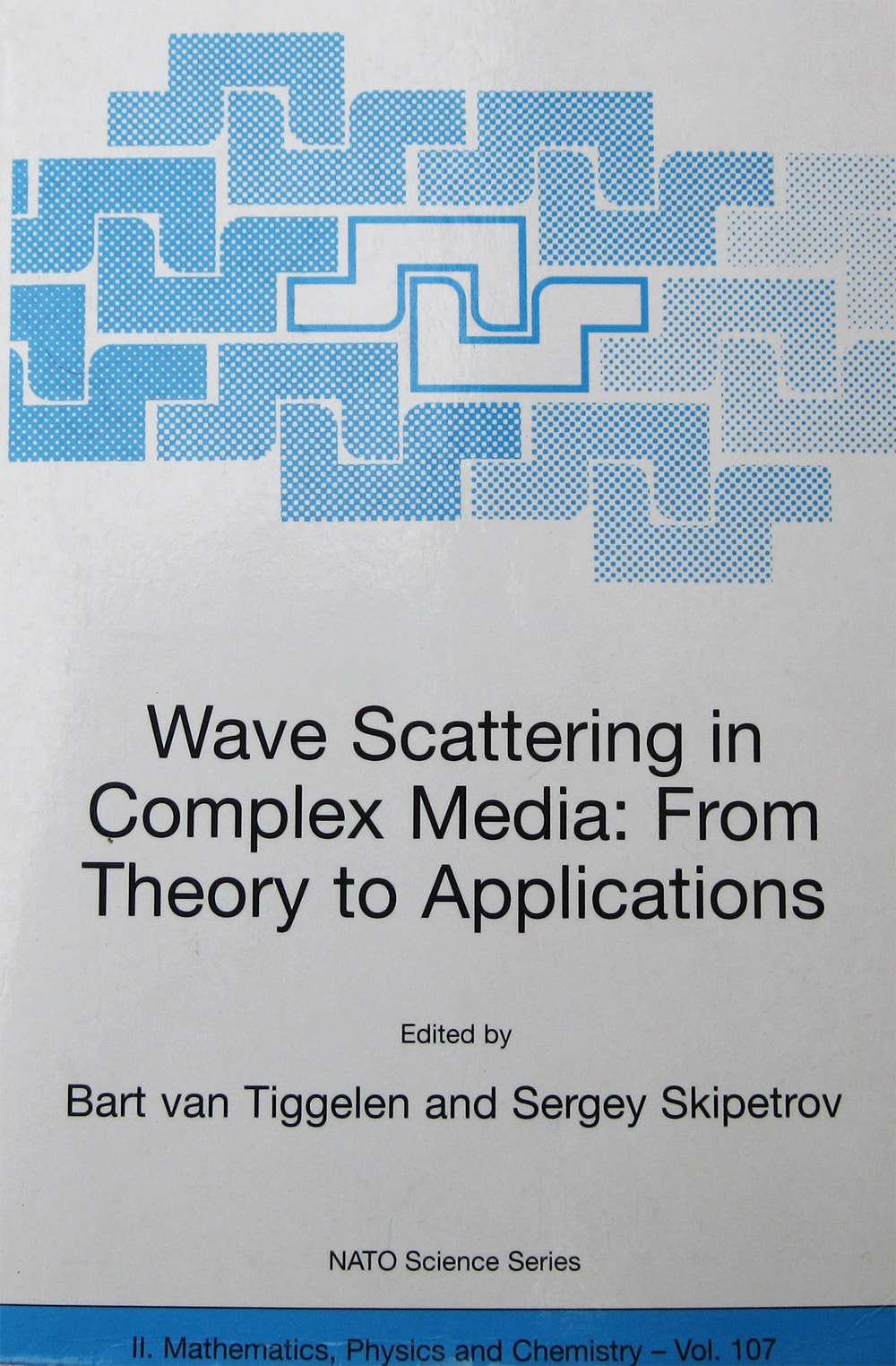 Wave Scattering in Complex Media: From Theory to Applications